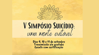 Imagem do cartaz do V Simpósio Suicído: uma morte evitável