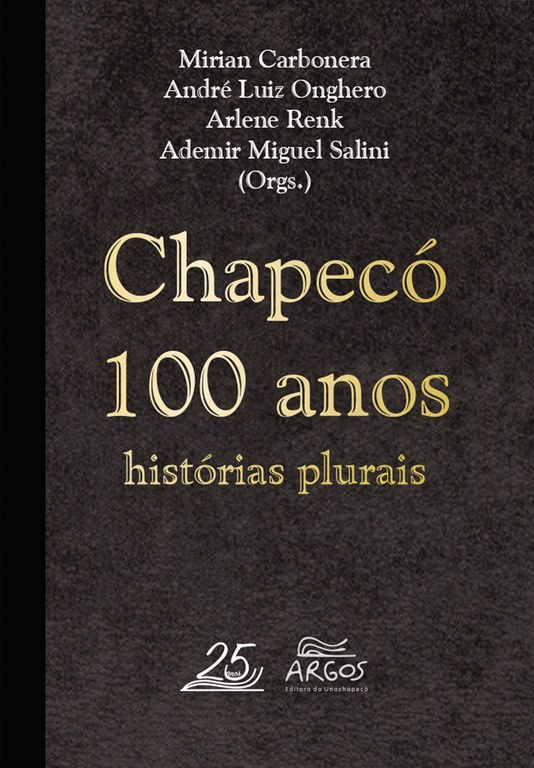 Chapecó 100 anos_histórias plurais capa.jpg
