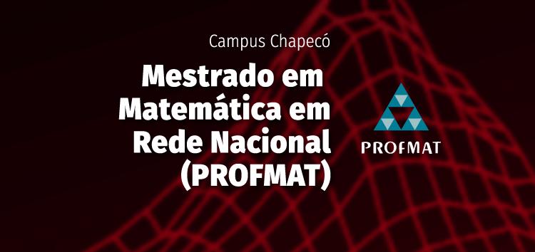 """Imagem traz a logo do PROFMAT e inscrições: """"Mestrado Profissional em Matemática em Rede Nacional (PROFMAT)"""""""