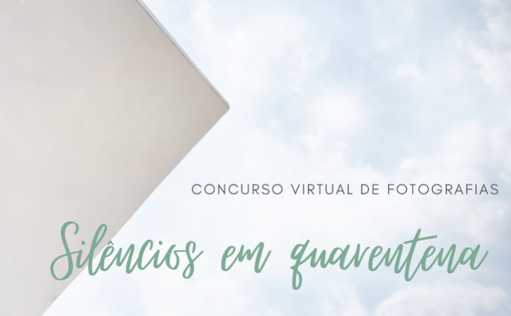 Concurso fotográfico Silêncios em Quarentena
