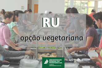 """Contém a imagem de pessoas se servindo no buffet do Restaurante Universitário e os dizeres """"RU opção vegetariana"""""""