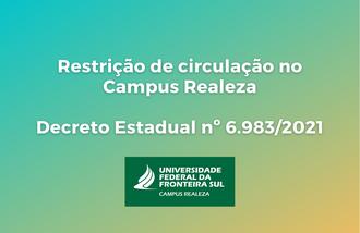 Cartaz sobre Restrição de circulação no Campus Realeza