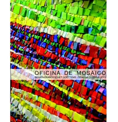 Cartaz com informações sobre a Oficina de Mosaico