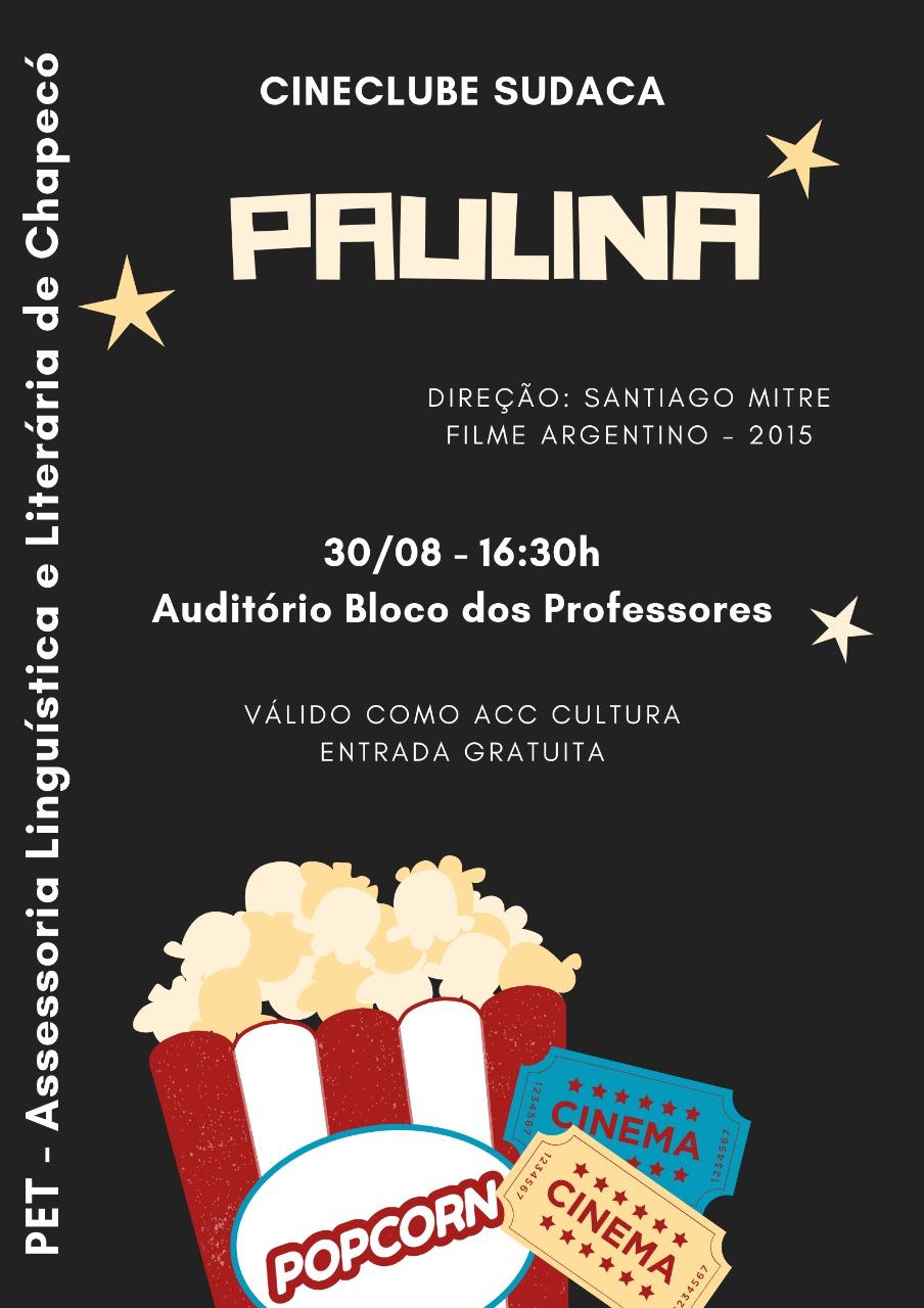 Cartaz com informação sobre o filme argentino Paulina