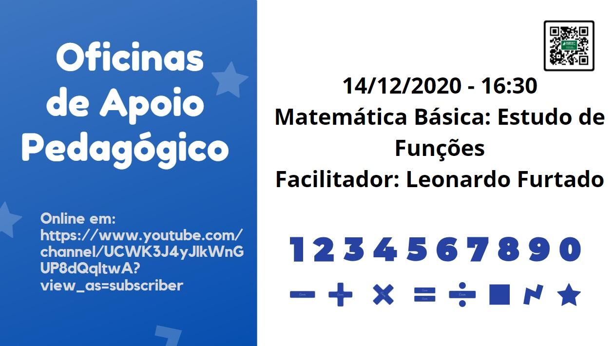 Oficinas de Apoio Pedagógico: Matemática Básica: Estudo de funções