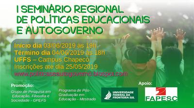 Informações sobre o evento I Seminário Regional de Políticas Educacionais e Autogoverno