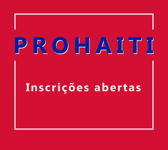 """Imagem ilustrativa com a escrita """"prohaiti"""" e """"inscrições abertas"""""""
