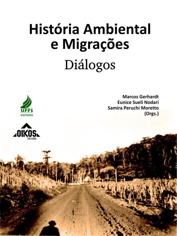 História Ambiental e Migrações Diálogos
