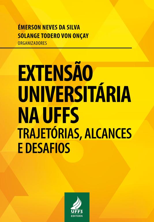 Extensão universitária na UFFS: trajetórias, alcances e desafios