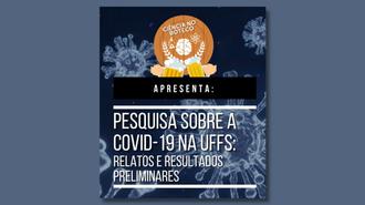 """Cartaz do Ciência no Boteco sobre fundo azul. O cartaz apresenta imagens representativas do coronavírus, a marca do Ciência no Boteco e o texto: """"Pesquisa sobre a Covid-19 na UFFS: relatos e resultados preliminares"""""""