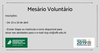 Imagem com fundo cinza, margens escuras e texto sobre como se inscrever como mesário voluntário. No canto esquerdo inferior, a marca da UFFS - Campus Chapecó, e no direito, a marca da Consulta Prévia