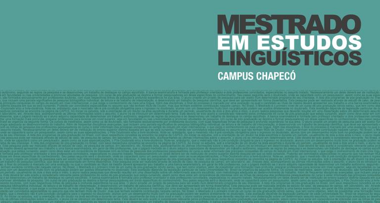"""Imagem verde em que está escrito """"Mestrado em Estudos Linguísticos - Campus Chapecó"""""""