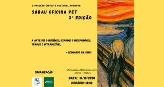"""Imagem com fundo amarelo com o convite para a participação na terceira edição do Sarau. No lado direito, há uma imagem da pintura """"O Grito"""", de  Edvard Munch, a qual mostra a representação de uma pessoa andrógina, com as mãos no rosto, com a boca aberta e os olhos arregalados."""