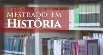 """Imagem de livros dispostos em prateleiras de biblioteca e o texto """"Mestrado em História"""""""