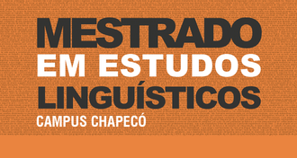 """Imagem com fundo alaranjado, com o texto """"Mestrado em Estudos Linguísticos - Campus Chapecó"""". No fundo também há um texto em preto, com fonte muito pequena."""
