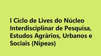 I Ciclo de Lives do Nipeas
