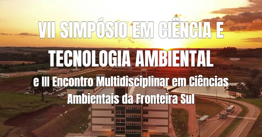 Arte do VII Simpósio de Ciência e Tecnologia Ambiental e III Encontro Multidisciplinar em Ciências Ambientais da Fronteira Sul