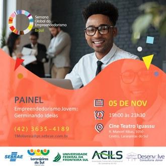 """Na parte superior imagem um jovem sorrindo e um círculo colorido com a escrita """"Semana Global do Empreendedorismo Brasil). Na parte inferior da imagem data, horário, local, título da atividade."""