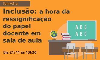 Na lateral direita a imagem de uma lousa, mesa e cadeiras de uma sala de aula. Ao lado esquerdo o nome e data da palestra.