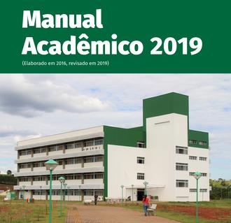 Na imagem um bloco de aulas da UFFS e acima os dizeres: Manual Acadêmico 2019, elaborado em 2016, revisado em 2019.