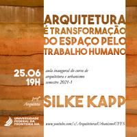 Aula inaugural do Curso de Arquitetura e Urbanismo - 2021-1