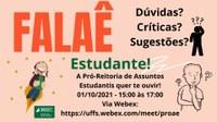 Falaê: diálogo com a Pró-Reitoria de Assuntos Estudantis