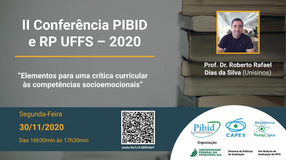 II Conferência PIBID e RP UFFS – 2020