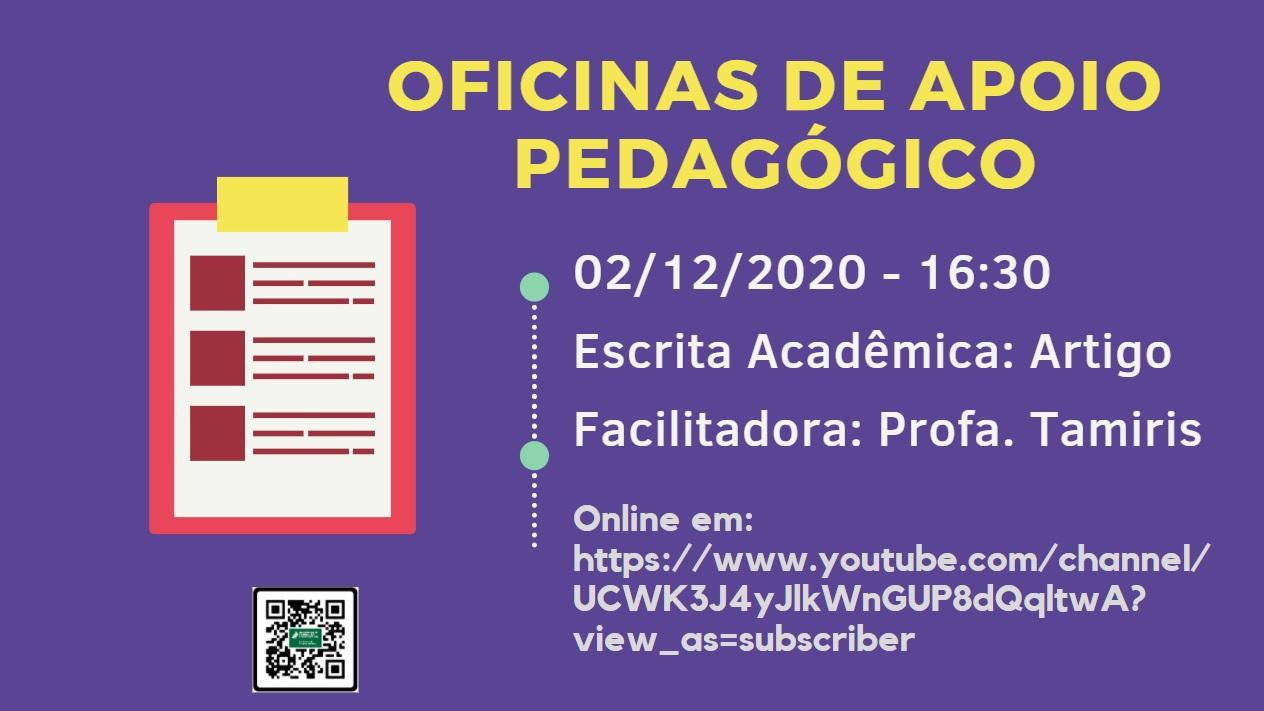 Oficinas de Apoio Pedagógico: Escrita Acadêmica: Artigo