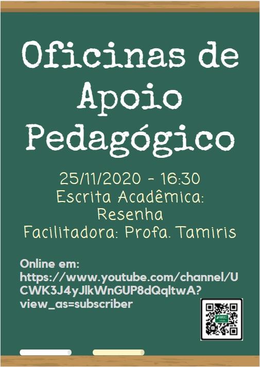 Oficinas de Apoio Pedagógico: Escrita Acadêmica: Resenha