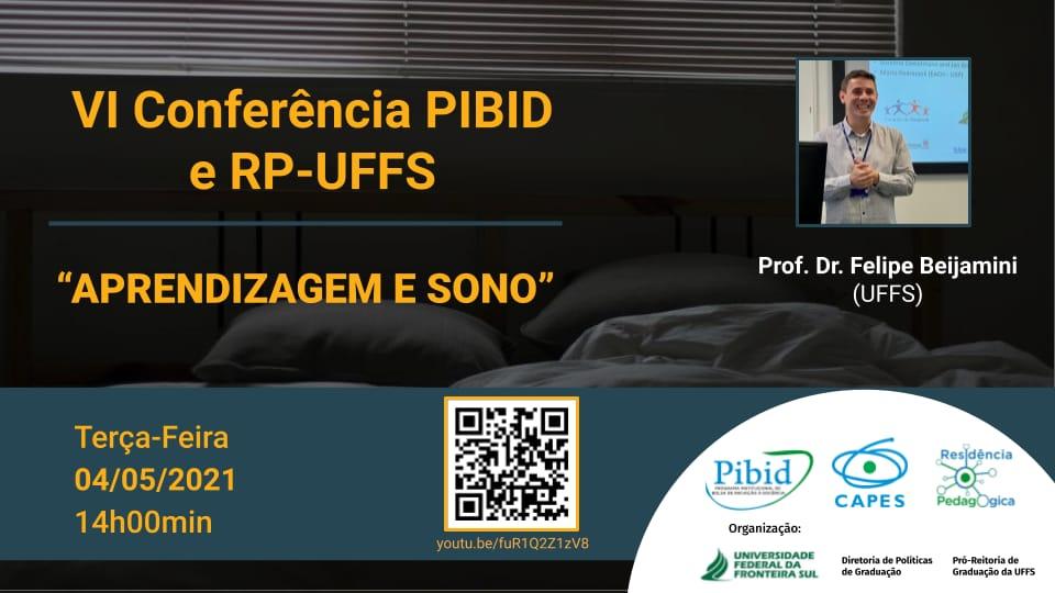 VI Conferência PIBID e RP-UFFS