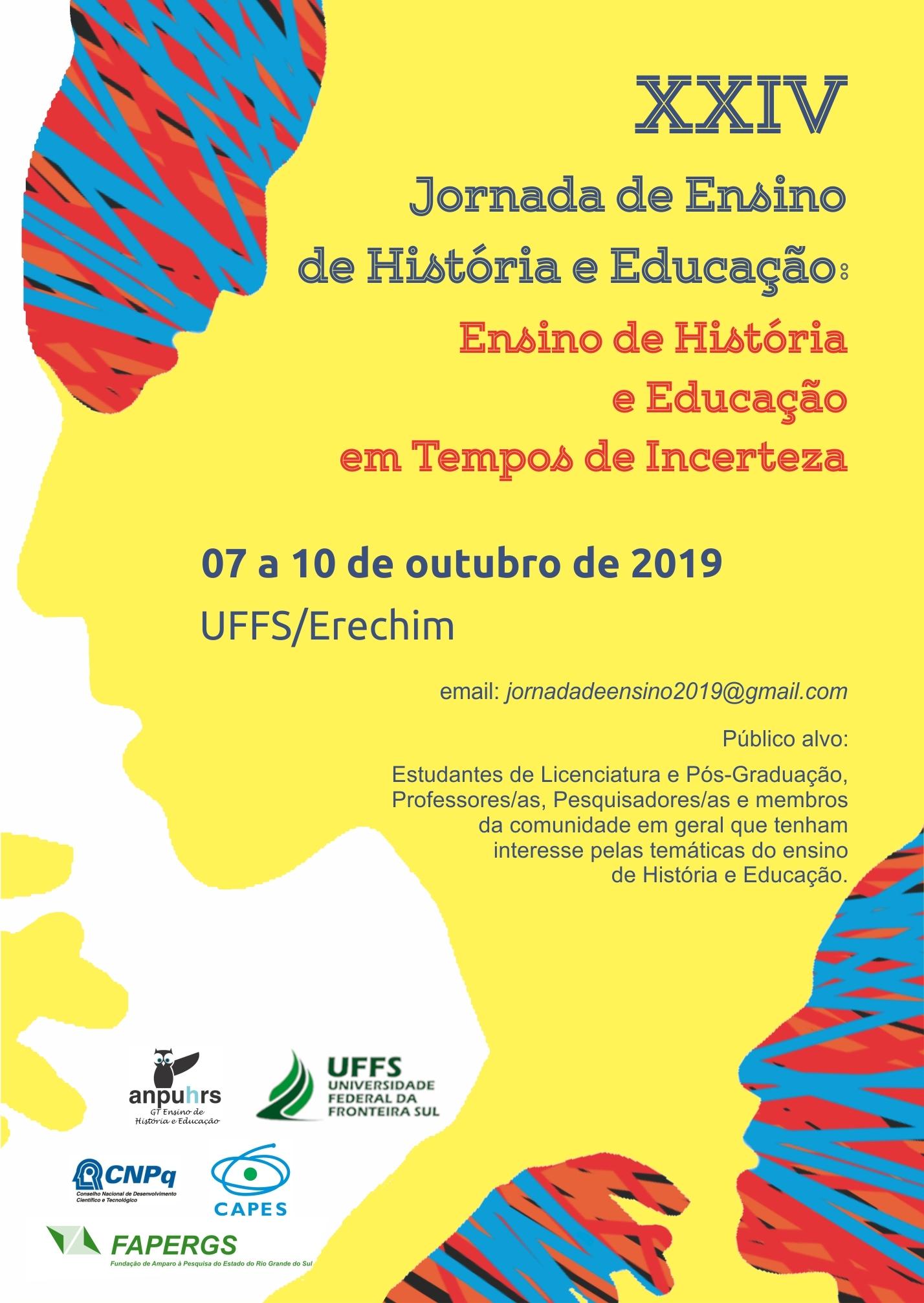 XXIV Jornada de Ensino de História e Educação: ensino de História e Educação em tempos de incerteza.