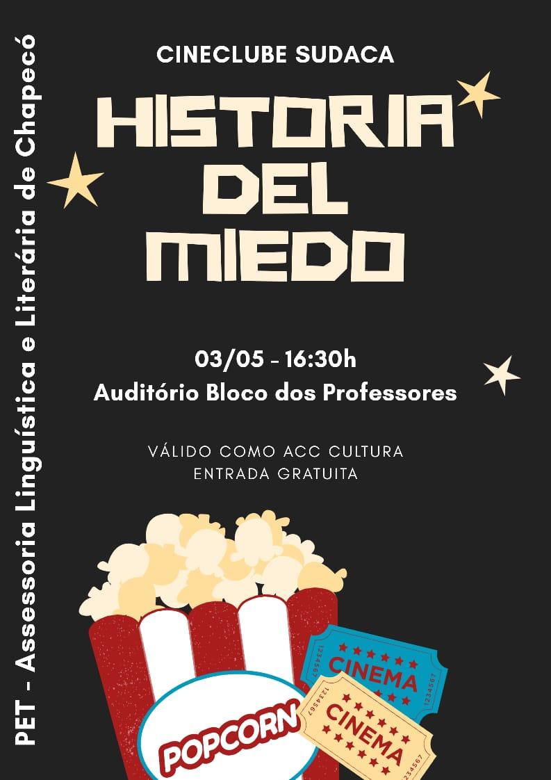 Cartaz com informações sobre o filme História del Miedo.