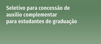 Cartaz com informações sobre concessão de auxílios a estudantes