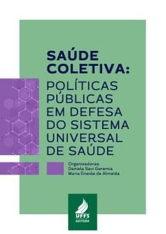 capa do livro contendo o título da obra Saúde Coletiva: políticas públicas em defesa do Sistema Universal de Saúde